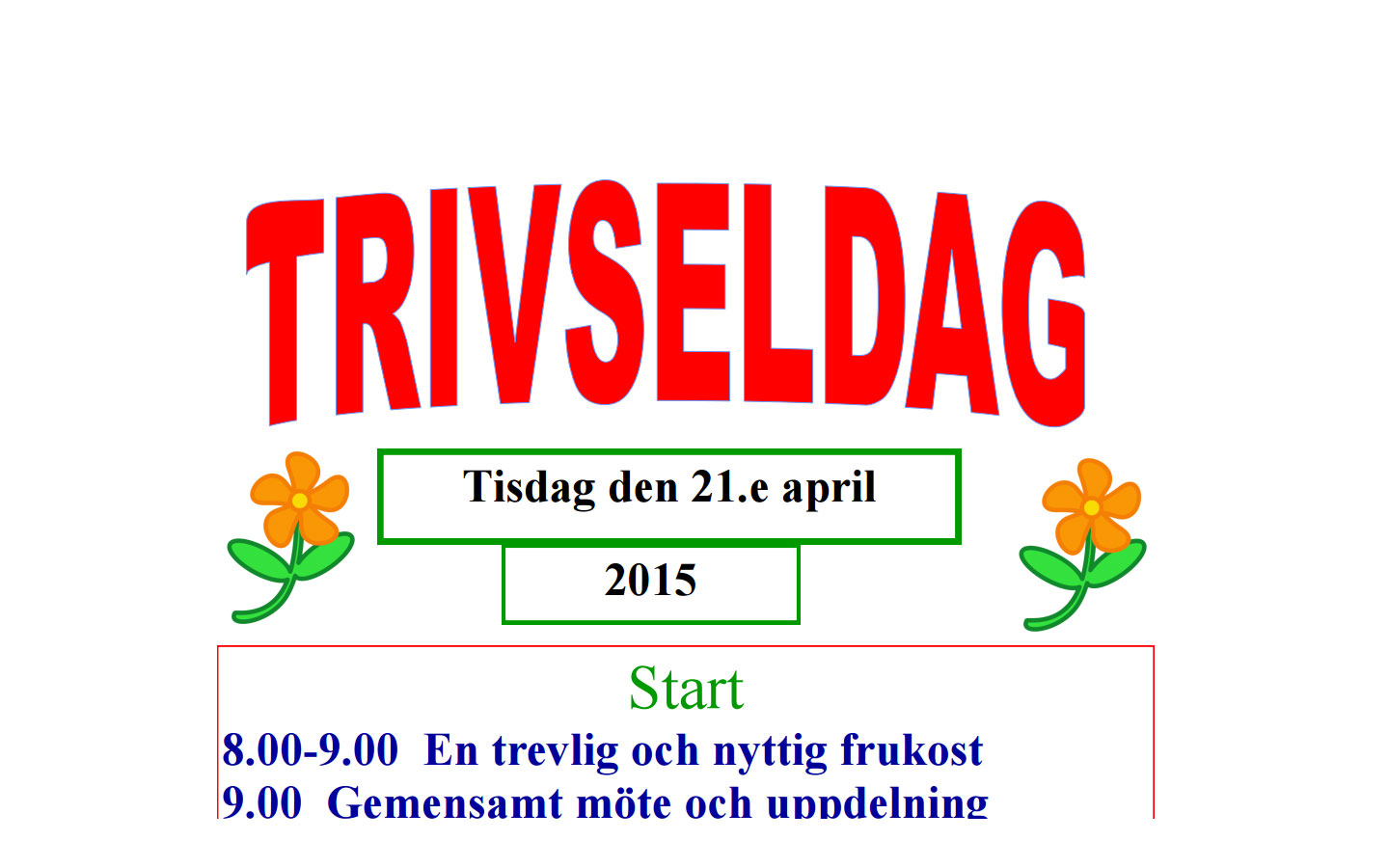 Trivseldag 21 april